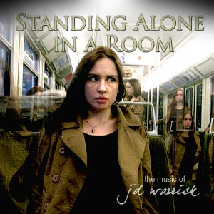 The Music of JD Warrick: STANDING ALONE IN A ROOM: Song Detail and MP3 Download Page
